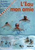 CRDP de Champagne-Ardenne - L'Eau mon amie - Activités aquatiques à l'école.