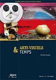 CRDP de Franche-Comté - Arts visuels & temps cycles 1.2.3 et collège.