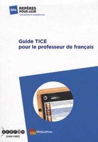 Guide TICE pour le professeur de français.pdf