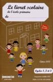 CRDP du Centre - Le livret scolaire de l'école primaire Cycles 1, 2 et 3 - 5 bilans par année.