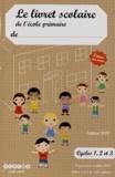 CRDP du Centre - Le livret scolaire de l'école primaire Cycles 1, 2 et 3 - 3 bilans par année.