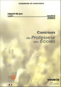 CRDP Midi-Pyrénées - Rapport de jury du concours de professeur des écoles - Académie de Toulouse Session 2004.