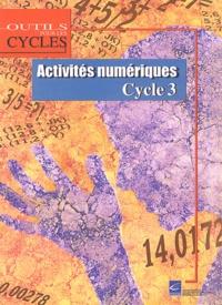 CRDP Nord-Pas-de-Calais - Activités numériques Cycle 3.