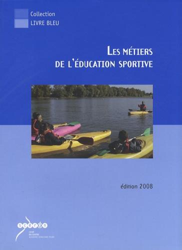 CRDP Orléans-Tours - Les métiers de l'éducation sportive.