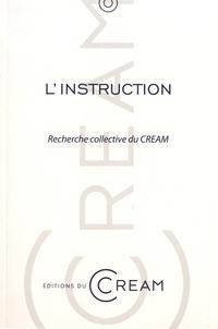 CREAM - L'instruction - Recherche collective du CREAM.