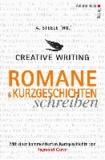 Creative Writing: Romane und Kurzgeschichten schreiben.