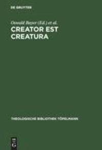 Creator est Creatura - Luthers Christologie als Lehre von der Idiomenkommunikation.