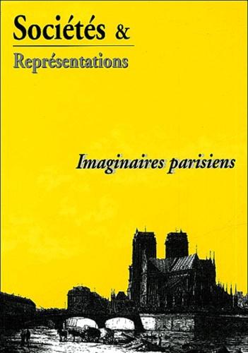 Jean-Louis Robert et Myriam Tsikounas - Sociétés & Représentations N° 17 : Imaginaires parisiens.