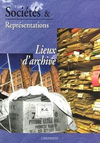 Philippe Artières et Annick Arnaud - Sociétés & Représentations N° 19, Avril 2005 : Lieux d'archive.
