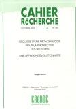 Philippe Moati - Cahier de recherche N° 187, Octobre 2003 : Esquisse d'une méthodologie pour la prospective des secteurs : une approche évolutionniste..