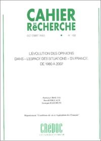 Patricia Croutte et David Foucaud - Cahier de recherche N° 193 Octobre 2003 : L'évolution des opinions dans l'espace des situations en France de 1980 à 2002.