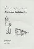 CREM - Des images aux figures géométriques - 1b : Assembler des triangles.