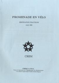 CREM - Promenade en vélo, destination fractions.