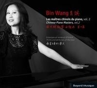 Bin Wang - Les maîtres chinois du piano vol. 2 - Estampes et senteurs d'orient. 1 CD audio