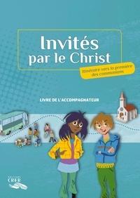 Invités par le christ - Livre de laccompagnateur.pdf