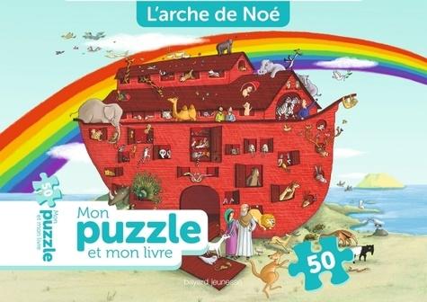 Crescence Bouvarel et Martine Laffon - L'Arche de Noé - Mon puzzle et mon livre.