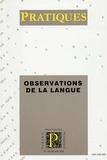Bernard Combettes - Pratiques N° 125-126, Juin 200 : Observations de la langue.