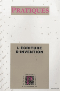Bertrand Daunay et André Petitjean - Pratiques N° 127-128, Décembre : L'écriture d'invention.