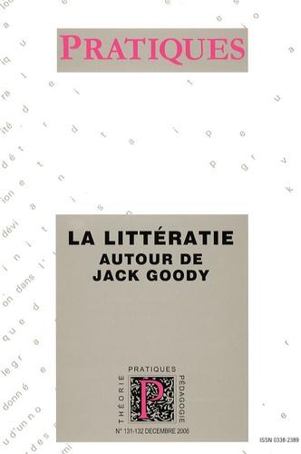 Jean-Marie Privat et Mohamed Kara - Pratiques N° 131-132, Décembre : La littératie - Autour de Jack Goody.