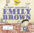 Cressida Cowell et Neal Layton - Ce lapin appartient à Emily Brown.