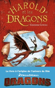 Cressida Cowell - Harold et les dragons Tome 1 : Comment dresser votre dragon.