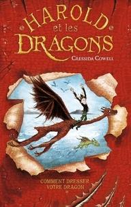 Cressida Cowell - Harold et les dragons - Tome 1 - Comment dresser votre dragon.