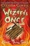 Cressida Cowell - The Wizards of Once: Knock Three Times - Book 3.