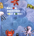 CRFPE - Ballon, redeviens tout rond !. 1 CD audio