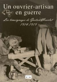 CRID 14-18 - Un ouvrier-artisan en guerre - Les témoignages de Gaston Mourlot (1914-1919).