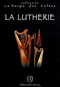 CRIHC - La lutherie.