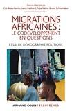 Cris Beauchemin et Lama Kabbanji - Migrations africaines : le codéveloppement en questions - Essai de démographie politique.