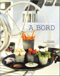 Cris Dupouy et Claude Jacquemard - A Bord - Carnet de vacances gourmand.