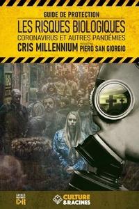 Cris Millennium - Les risques biologiques : coronavirus et autres pandémies - Guide de protection.