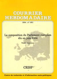 Thierry Coosemans - Courrier Hebdomadaire N° 1851/2004 : La composition du Parlement européen élu en juin 2004.