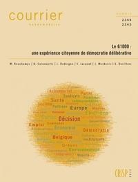 Min Reuchamps et Didier Caluwaerts - Courrier Hebdomadaire N° 2344-2345 : Le G1000 : une expérience citoyenne de démocratie délibérative.