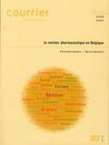 Christophe Goethals et Marcus Wunderle - Courrier Hebdomadaire N°2366/2367 : Le secteur pharmaceutique en Belgique.