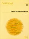 Marcus Wunderle - Courrier Hebdomadaire N°2368/2369 : Les groupes pharmaceutiques en Wallonie.