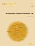 Paul-Louis Colon - Courrier Hebdomadaire N° 2394/2395 : Le fonds européen d'ajustement à la mondialisation (FEM).
