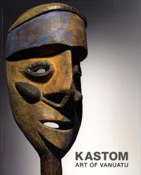 Crispin Howarth - Kastom - Art of Vanuatu.