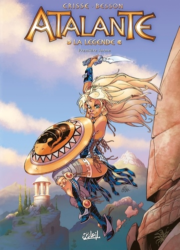 Atalante - La Légende  Première larme. Avec 1 ex-librix