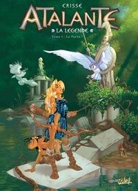 Crisse - Atalante - La Légende Tome 1 : Le pacte.
