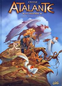 Crisse - Atalante - La Légende Tome 4 : L'envol des Boréades.