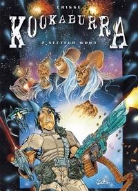 Crisse - Kookaburra Tome 02 : Secteur WBH3.
