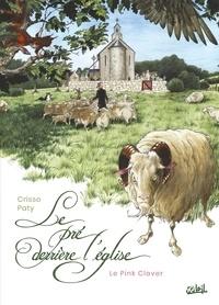 Crisse et Christian Paty - Le Pré derrière l'église - The Pink Clover.