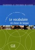 Cristelle Cavalla et Elsa Crozier - Le vocabulaire en classe de langue.