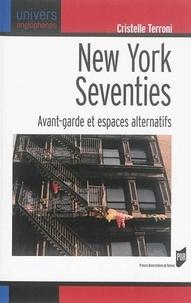 Histoiresdenlire.be New York Seventies - Avant-garde et espaces alternatifs Image