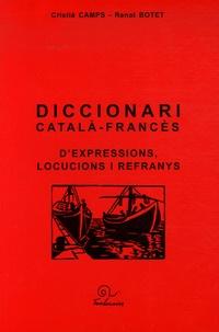 Cristia Camps et Renat Botet - Diccionari català-francès d'expressions, locucions i refranys.