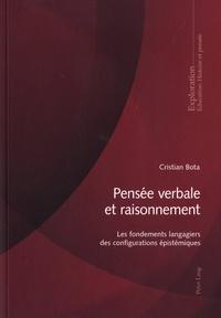 Cristian Bota - Pensée verbale et raisonnement - Les fondements langagiers des configurations épistémiques.