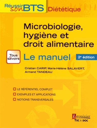 Cristian Carip et Marie-Hélène Salavert - Microbiologie, hygiène et droit alimentaire.