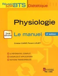 Cristian Carip et Florent Louet - Physiologie - Bases physiologiques de la diététique.